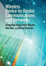 Wireless Device-To-Device Communications And Networks: By Lingyang Song, Dusi...