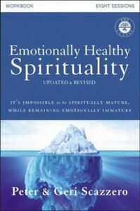 Emotionally Healthy Spirituality Workbook, Updated Edition: Discipleship tha...