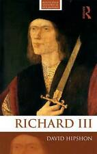 Richard III (Routledge Historical Biographies), Hipshon, David, Good, Paperback
