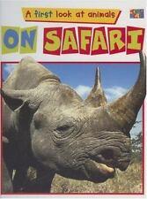On Safari (First Look at Animals)
