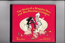 The Story of a Singular Hen and Her Peculiar Chidr---Mary Stolz--Edward Frascino
