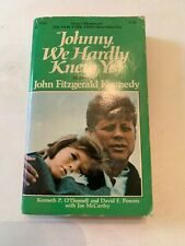 1973 Johnny We Hardly Knew Ye by O'Donnell & Powers Pocket Paperback