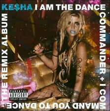 I Am the Dance Commander + I Command You to Dance: The Remix Album by Kesha (CD, Mar-2011, RCA)