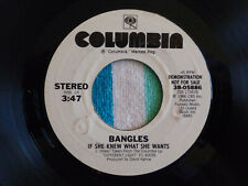 BANGLES If She Knew What She Wants 45 rpm WHITE LABEL PROMO Columbia 1986