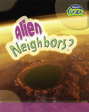 Alien Neighbours? (Raintree Fusion: Physical Processes and Materials) by Roysto