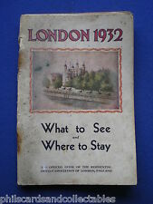 London 1932 - What to See & Where to Stay - Official Guide
