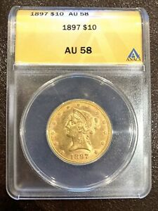 1897 $10 LIBERTY GOLD EAGLE ANACS AU58. #7/12