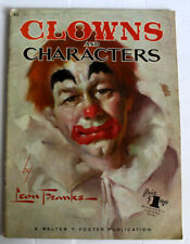 Issue 62 CLOWNS AND CHARACTERS Walter T. Foster vintage how to book!