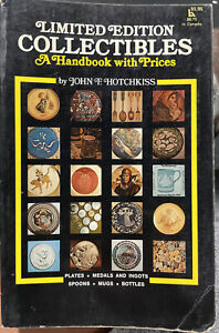Limited Edition Collectibles A Handbook & Prices, 182 Pages, Soft Cover, 1974