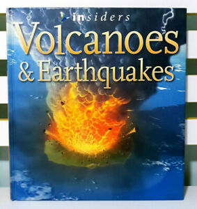Insiders: Volcanoes and Earthquakes! HC Book by John Owen!