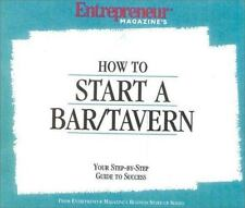 How to Start a Bar/Tavern by Entrepreneur Magazine Editors (2004, Book, Other)