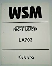 Kubota LA703 Front Loader Service Repair Shop Workshop Manual OEM