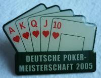 POKER 13. DEUTSCHE MEISTERSCHAFT 2005 TEILNEHMER PIN