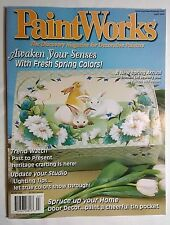 PaintWorks Decorative Tole Painting Mag Jamie Mills-Price Kim Hogue April 2004
