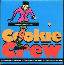 COOKIE CREW - BORN THIS WAY - CARDBOARD SLEEVE CD MAXI