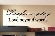 vinyl wall quotes decals art LIVE EVERY MOMENT LAUGH EVERY DAY LOVE BEYOND WORDS