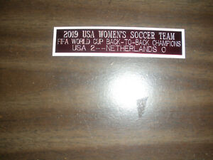 2019 USA WOMEN'S WORLD CUP CHAMPS (SOCCER) NAMEPLATE FOR SIGNED BALL/JERSEY CASE