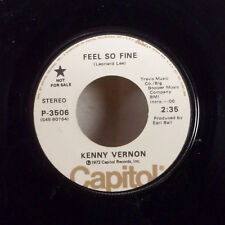 """Kenny Vernon Feel So Fine / Would You Settle For Roses 7"""" 45 Capitol + sleeve EX"""