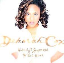CD Nobody's Supposed to Be Here - Cox, Deborah