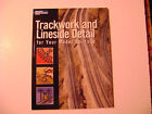 Trackwork and Lineside Detail A Kalmbach Book