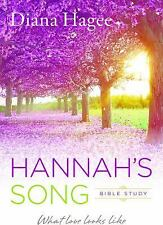 Hannah's Song : What Love Looks Like by Diana Hagee (2017, Paperback) BRAND NEW