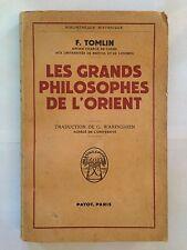 LES GRANDS PHILOSOPHES DE L'ORIENT 1952 TOMLIN PAYOT HISTORIQUE