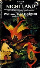 William Hope Hodgson THE NIGHT LAND, VOLUME II First Printing
