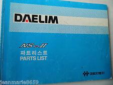 PARTS LIST DAELIM D OCCASION NS 125 II BON ETAT REF. PL37-9911-02K A 10 EUROS