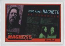 2013 Geekroom Machete #18 Oh my God Danny Trejo Non-Sports Card f9a