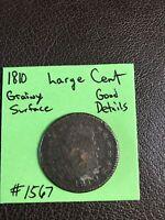 1810 Classic Head Large Cent Good Details Grainy Surfaces