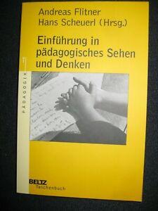 Einführung in pädagogisches Sehen und Denken, A, Flitner, Hans Scheuerl (Hg.)