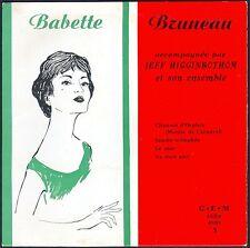 BABETTE BRUNEAU SAMBA D'ORPHEE 45T EP BIEM GEM EGEX 45.101 DISQUE NEUF / MINT