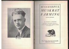 Successful Muskrat Farming by Robert G Hodgson 1927 HC Fur Trade Journal