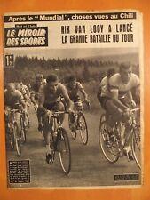 Miroir des Sports 914 du 25/6/1962-Van Looy lance la bataille du Tour- 24 h Mans