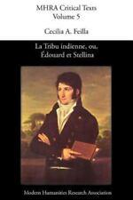 La Tribu Indienne, Ou, Douard Et Stellina, by Lucien Bonaparte               ...