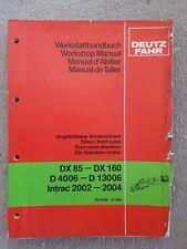 DEUTZ FAHR DX85-160 D4006-13006 INTRAC 2002-04 TRACTOR FRONT AXLE SERVICE MANUAL