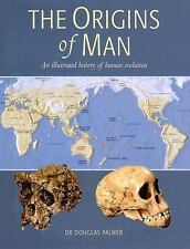 The Origins of Man by Douglas Palmer (2007, Hardcover); Like new