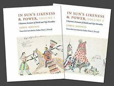 In Sun's Likeness and Power, 2-volume set: Cheyenne Accounts of Shield an...