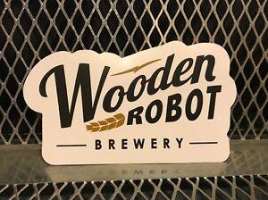 WOODEN ROBOT BREWERY Charlotte North Carolina ~ Beer STICKER Tap Handle