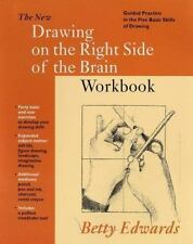 New Drawing on the Right Side of the Brain Workbook:  Guided Practice in the Fiv