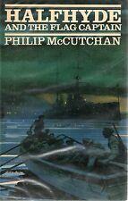 PHILIP McCUTCHAN HALFHYDE AND THE FLAG CAPTAIN FIRST EDITION HARDBACK DJ 1980