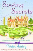 Sowing Secrets By Trisha Ashley. 9781847563101