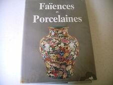 art FAIENCES PORCELAINES MONDE france europe islamique chinoise etc