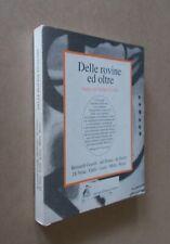 AA.VV. - Delle rovine e oltre. Saggi su Julius Evola. Antonio Pellicani 1995