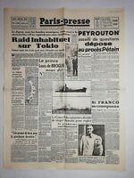 N1230 La Une Du Journal Paris - presse 8 août 1945 raid inhabituel sur Tokio