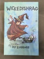 WICKEDISHRAG By Eugenie 1968 Hardcover With Jacket Halloween Witch New Old Stock