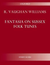 Fantasia on Sussex Folk Tunes Study score Vaughan Williams, Ralph 9780193407732