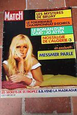 PARIS MATCH 1213 05.08.1972 BB BARDOT VEND MADRAGUE SYLVIE VARTAN ECHECS FISHER
