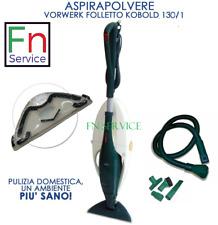 ASPIRAPOLVERE VORWERK FOLLETTO vk130 vk131 HD13 con tubo NO vk 200 vk150 140 135