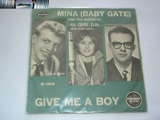 Mina Baby Gate - Give me a boy / Splish splash -  NUOVO